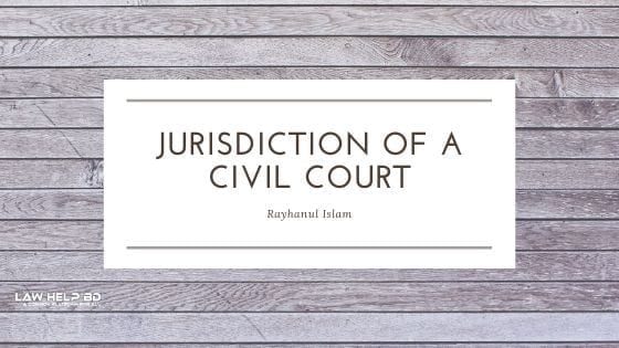 Jurisdiction of a civil court